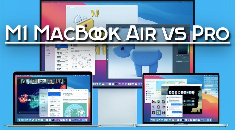 m1 macbook air vs pro, m1 macbook, m1 MacBook air, m1 MacBook pro, macbook m1