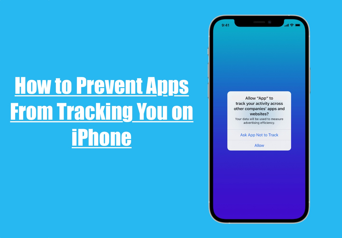 How to Prevent Apps From Tracking You on iPhone, How to Prevent Apps From Tracking You on iPhone
