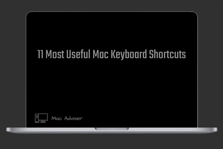 11 most useful Mac keyboard shortcuts