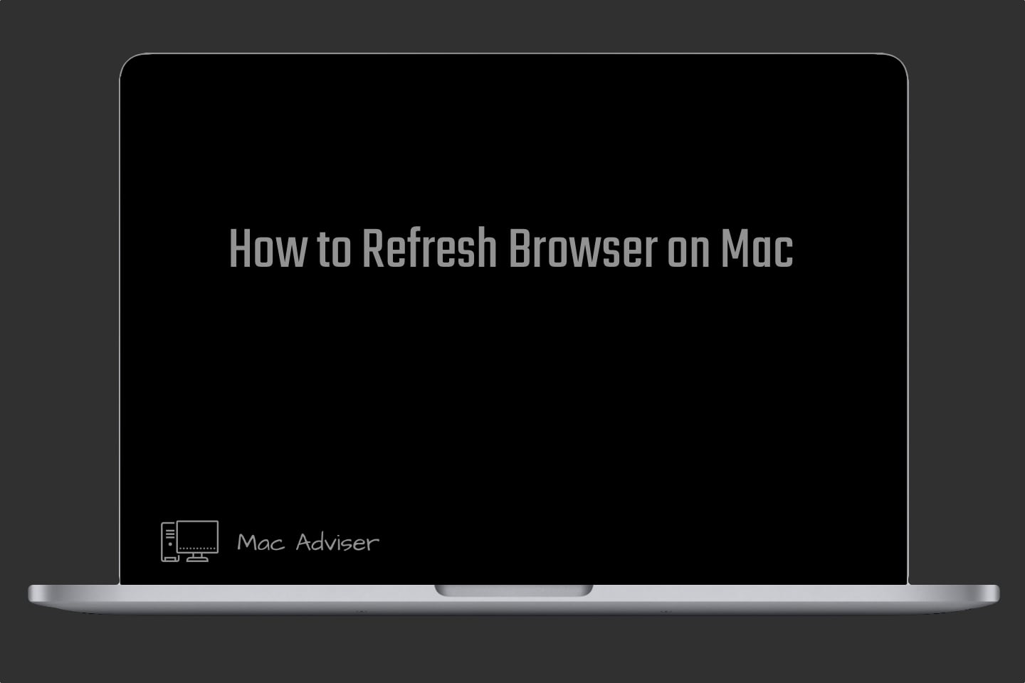 How to Refresh Browser on Mac