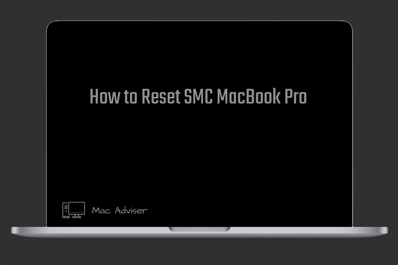 Reset SMC MacBook Pro