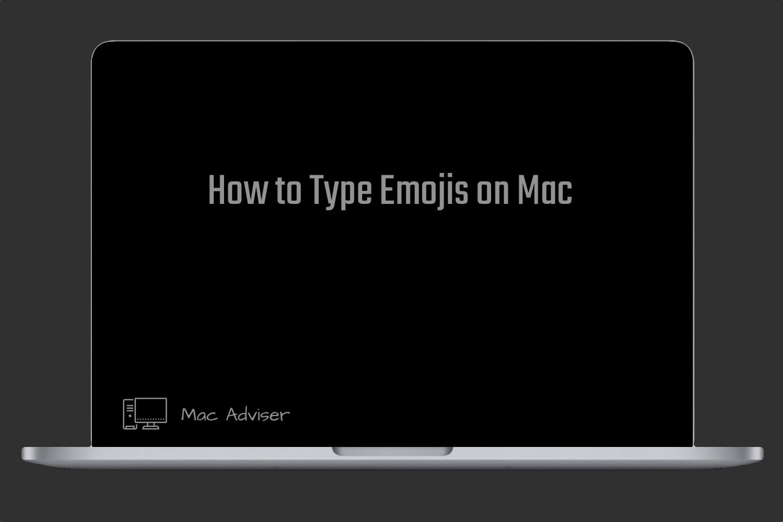 How to Type Emojis on Mac